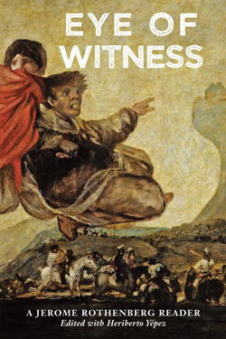 image of Eye of Witness: A Jerome Rothenberg Reader