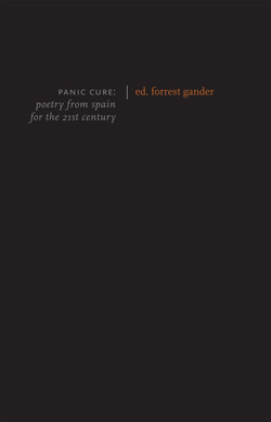 Panic Cure: Poetry form Spain for the 21st Century