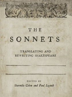 image of The Sonnets: Translating and Rewriting Shakespeare